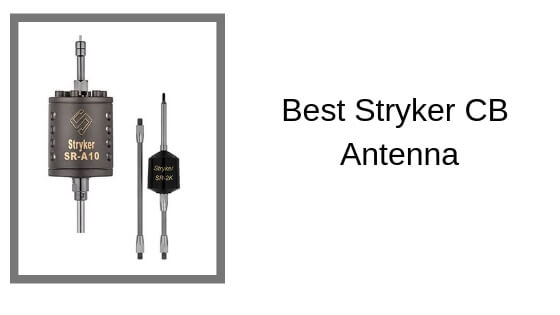 Best Stryker CB Antenna